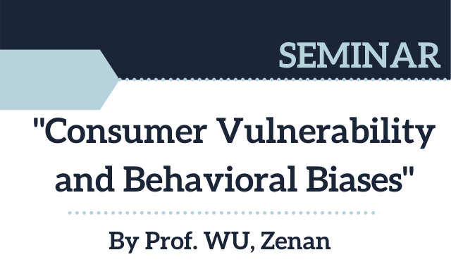 Seminar-on-Consumer-Vulnerability-and-Behavioral-Biases
