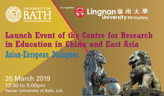 The Launch Event of the Centre for Education in China and East Asia: Asian-European Dialogues