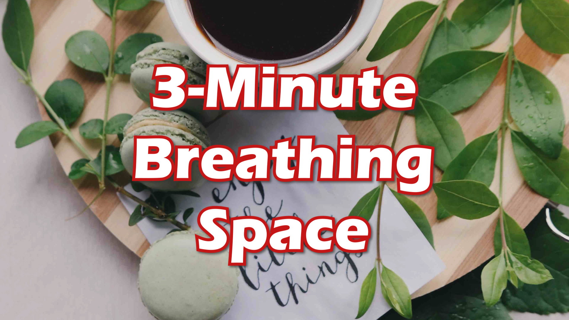 3-Minute Breathing Space thumbnail