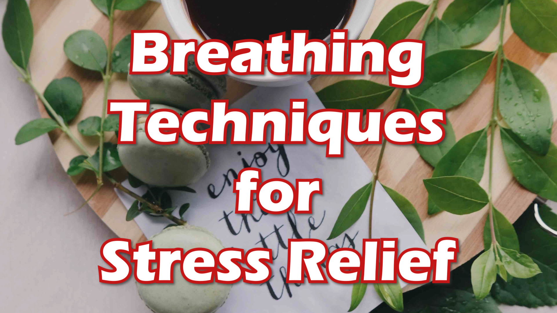 Breathing Techniques for Stress Relief thumbnail