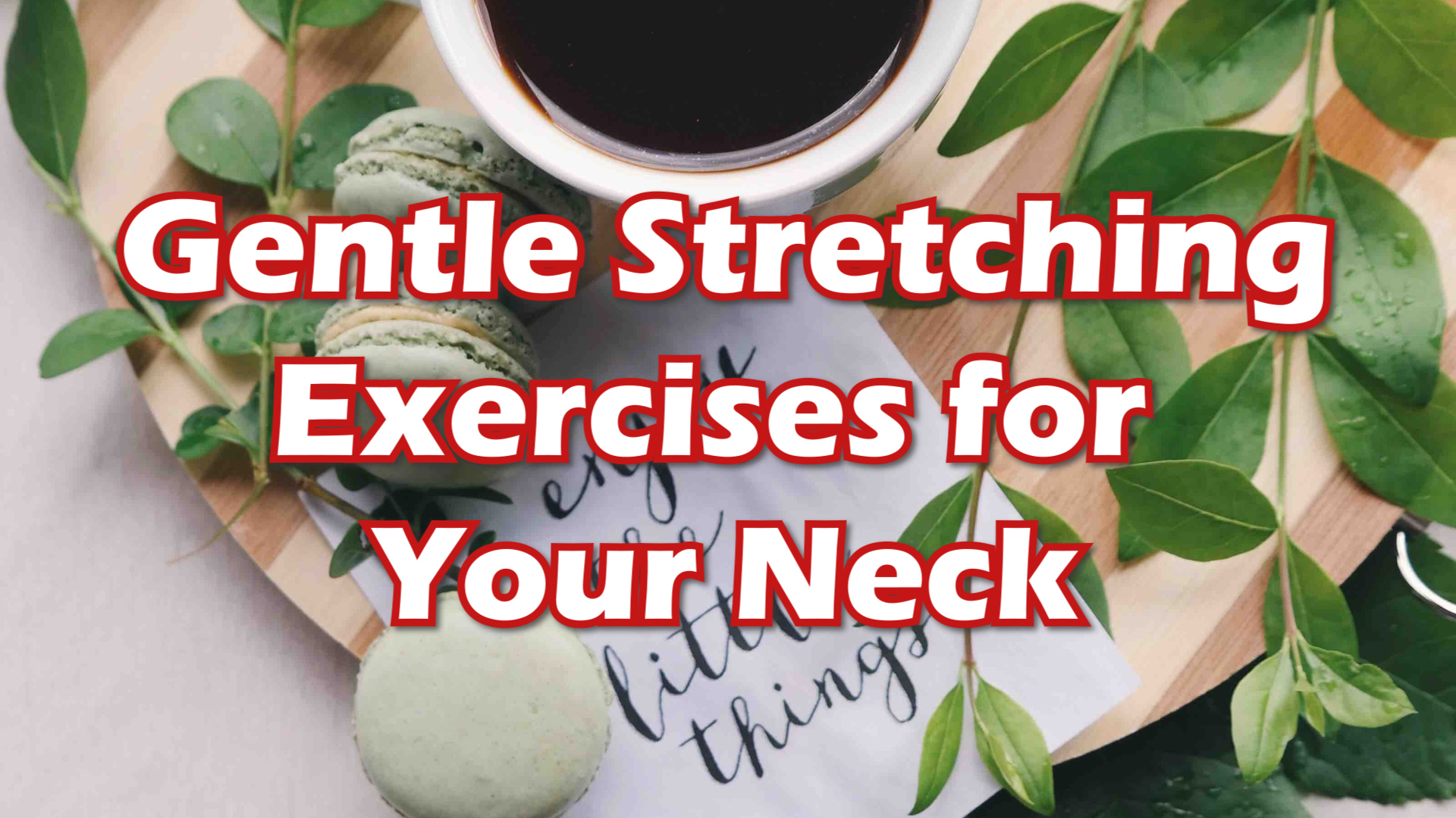Gentle Stretching Exercises for Your Neck thumbnail