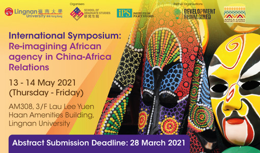 To what extent are Africa-China relations driven by China? Hear insights from distinguished experts at the Reimagining African Agency in China-Africa Relations symposium via Zoom or in person, 13-14 May