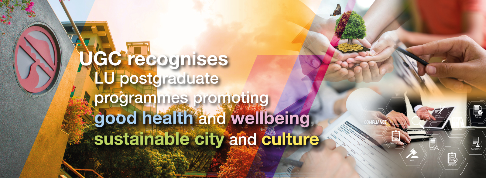 UGC recognises LU postgraduate programmes promoting good health and wellbeing, sustainable city and culture